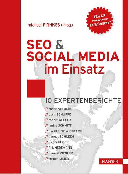 """SEO & SOCIAL MEDIA im Einsatz"": 10 Experten geben praxisnahe Tipps"