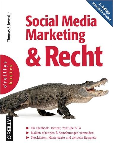 Noch mehr Fachwissen in der 2. Auflage: Social Media Marketing & Recht