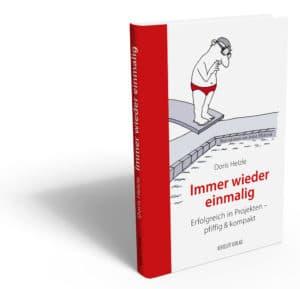 """Mit """"Immer wieder einmalig: Erfolgreich in Projekten – pfiffig und kompakt"""" wird gelacht und gelernt. ©KEHSLER KOMMUNIKATION & VERLAG"""